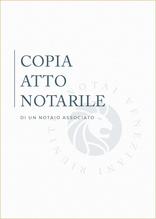 Copia Atto Notarile Notai Veneziani Riuniti